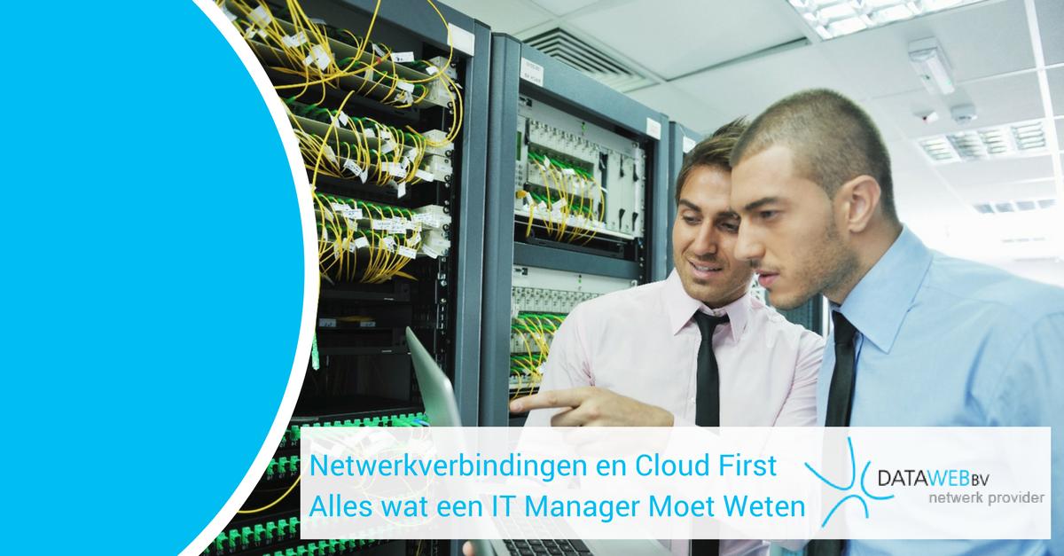 Netwerkverbindingen en cloud first IT manager