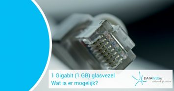 1 Gigabit (1 GB) glasvezel internet