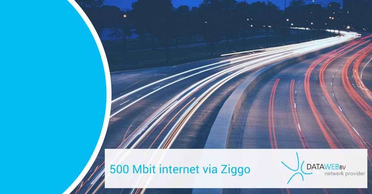 Ziggo 500 mbit internet