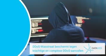 DDoS-Wasstraat beschermt tegen krachtige en complexe DDoS-aanvallen